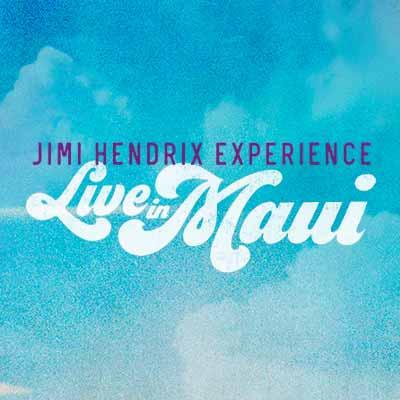 The Jimi Hendrix Experience : Live In Maui